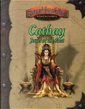 Cathay - Jewel of the East by Kevin P. Boerwinkle, Nancy Berman