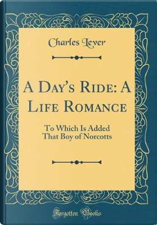 A Day's Ride by Charles Lever
