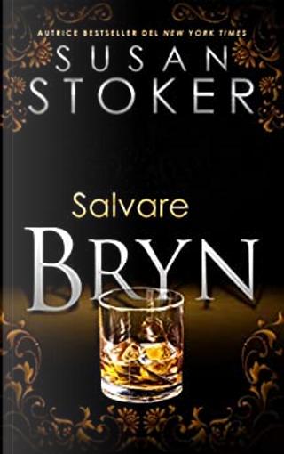 Salvare Bryn by Susan Stoker