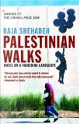 Palestinian Walks by Raja Shehadeh