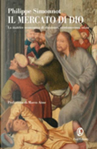 Il mercato di Dio by Philippe Simonnot