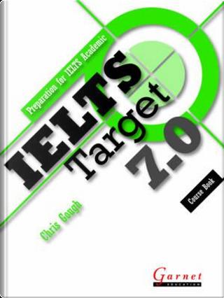 IELTS Target 7.0 Course Book by Chris Gough
