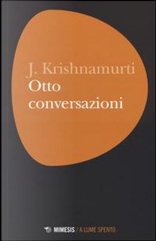 Otto conversazioni by JIDDU KRISHNAMURTI