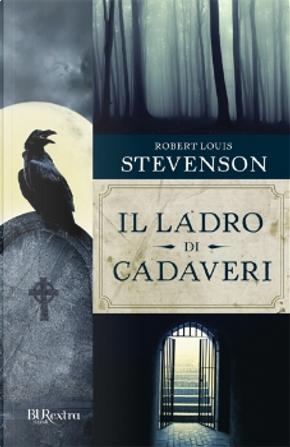 Il ladro di cadaveri by Robert Louis Stevenson