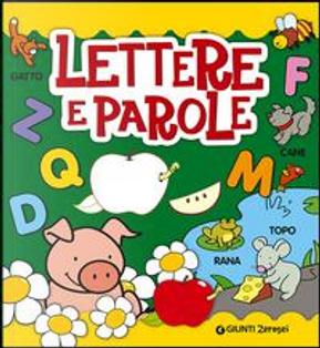 Lettere e parole by Aa.vv.