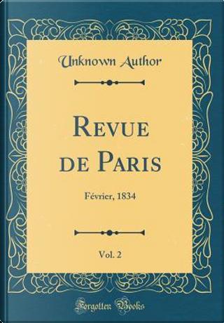 Revue de Paris, Vol. 2 by Author Unknown