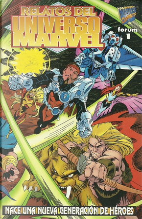 Relatos del Universo Marvel by Howard Mackie, J. M. DeMatteis, Kurt Busiek, Mark Bernardo, Mark Waid, Tom DeFalco