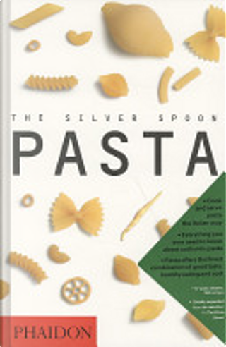 The Silver Spoon Pasta by Editors of Phaidon Press