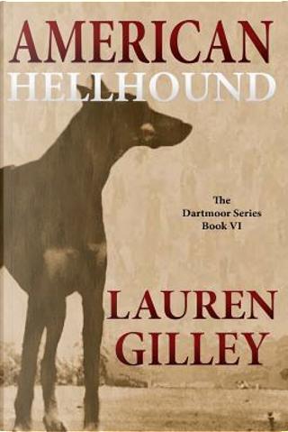 American Hellhound by Lauren Gilley
