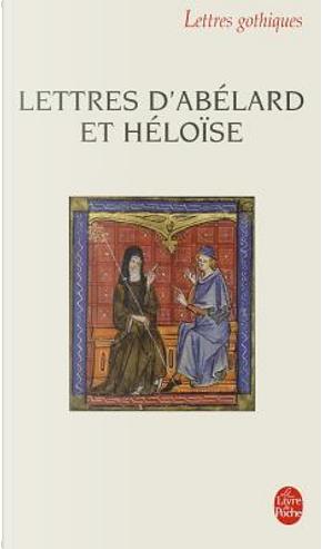 Lettres d'Abélard et Héloïse by Pierre Abélard