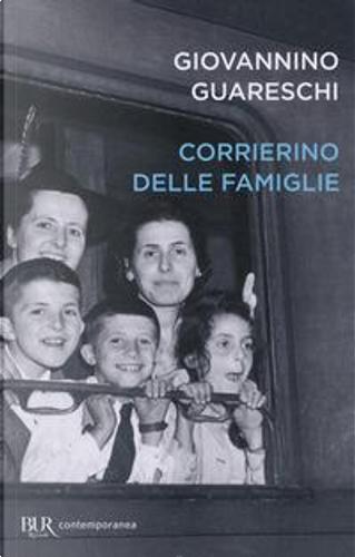 Corrierino delle famiglie by Giovanni Guareschi