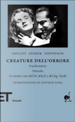Creature dell'orrore by Bram Stoker, Mary Shelley, Robert Louis Stevenson