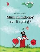 Mimi ni mdogo? Kya maim choti hum? by Philipp Winterberg
