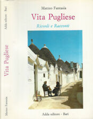 Vita pugliese by Matteo Fantasia