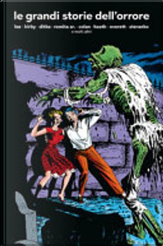 Le grandi storie dell'orrore by Stan Lee, Jack Kirby, Steve Ditko