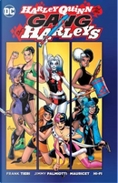 Harley Quinn and Her Gang of Harleys by Frank Tieri