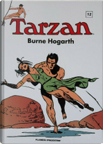 Tarzan vol. 12 by Burne Hogarth