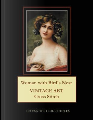Woman With Bird's Nest by Cross Stitch Collectibles