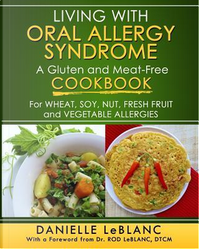 Living with Oral Allergy Syndrome by Danielle LeBlanc