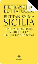 Buttanissima Sicilia by Pietrangelo Buttafuoco