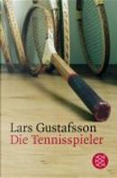 Die Tennisspieler. by Lars Gustafsson