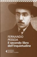 Il secondo libro dell'inquietudine by Fernando Pessoa