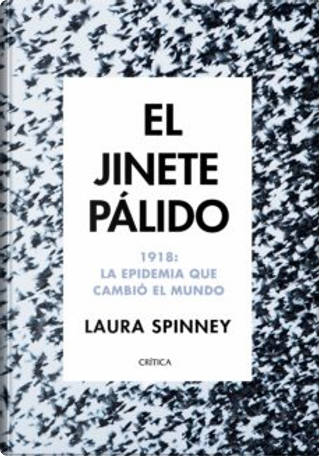 El jinete pálido by Laura Spinney