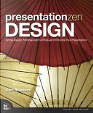 Presentation Zen Design by Garr Reynolds