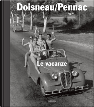Le vacanze by Daniel Pennac