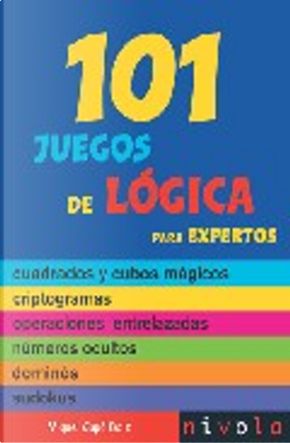 101 juegos de lógica para expertos by Miquel Capó Dolz