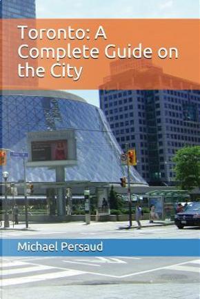 Toronto by Michael Persaud