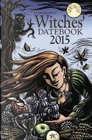 Llewellyn's Witches' Datebook 2015 by Llewellyn