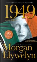 1949 by Morgan Llywelyn