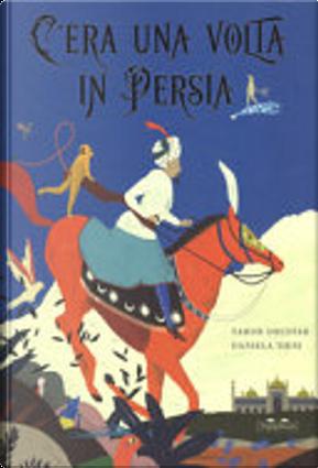 C'era una volta in Persia by Sahar Doustar