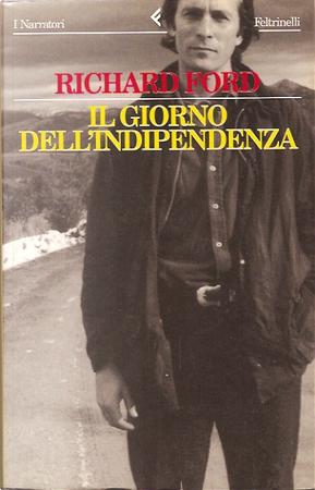 Il giorno dell'indipendenza by Richard Ford