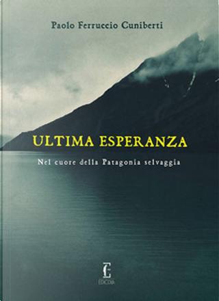 Ultima esperanza by Paolo Ferruccio Cuniberti