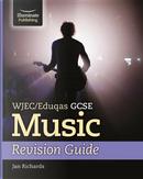 WJEC/Eduqas GCSE Music Revision Guide by Jan Richards