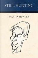 Still Hunting by Martin Hunter
