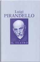 Il teatro by Luigi Pirandello