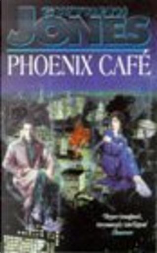Phoenix Cafe by Gwyneth Jones
