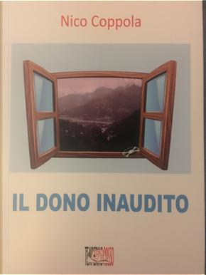 Il dono inaudito by Nico Coppola