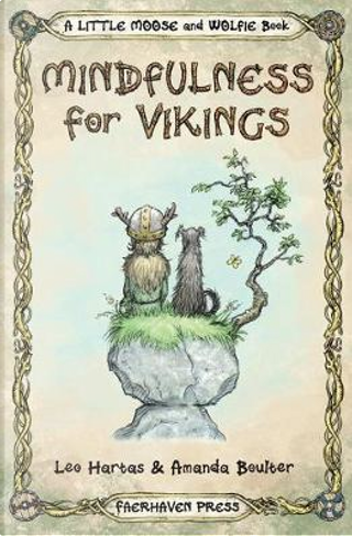 Mindfulness for Vikings by Amanda Boulter