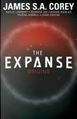 The Expanse: Origins by Georgia Lee, Hallie Lambert, James S. A. Corey