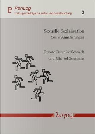 Sexuelle Sozialisation by Michael Schetsche