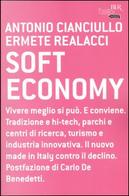 Soft economy by Antonio Cianciullo, Ermete Realacci