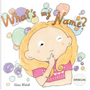 What's my name? GRISELDA by Tiina Walsh