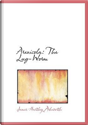 Arenicola by James Hartley Ashworth