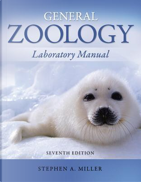 General Zoology by Stephen A. Miller