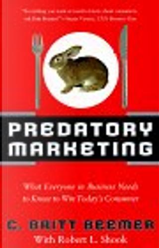 Predatory Marketing by Robert L. Shook, C. Britt Beemer