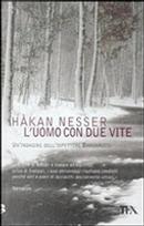 L'uomo con due vite by Hakan Nesser